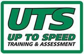 Up To Speed Training & Assessment (UTS)